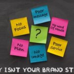 "Why Isn't Your Brand ""Sticky?"""