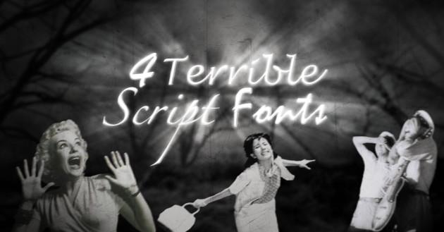 4-Terrible-Script-Fonts-630x329