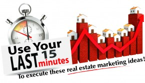 15-Minute Real Estate Marketing Ideas