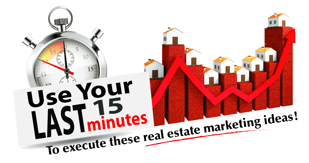 Header image for a post titled 15-Minute Real Estate Marketing Ideas