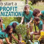 How to Start a Nonprofit Organization…The Right Way