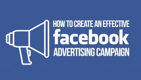 How to Create a Facebook Advertising Campaign